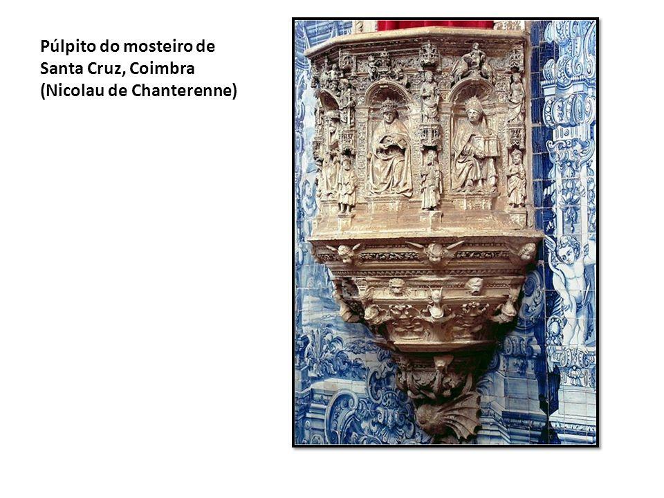 Púlpito do mosteiro de Santa Cruz, Coimbra (Nicolau de Chanterenne)