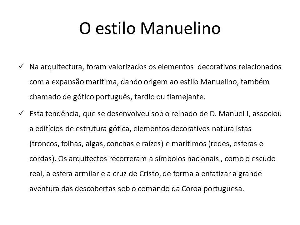 O estilo Manuelino