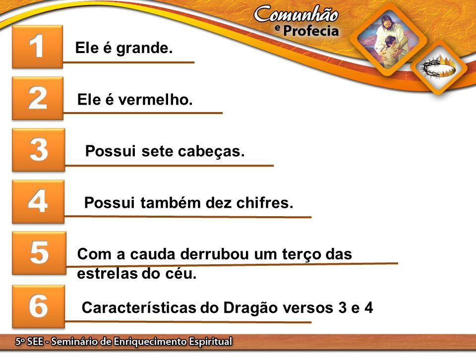 Possui também dez chifres. Características do Dragão versos 3 e 4