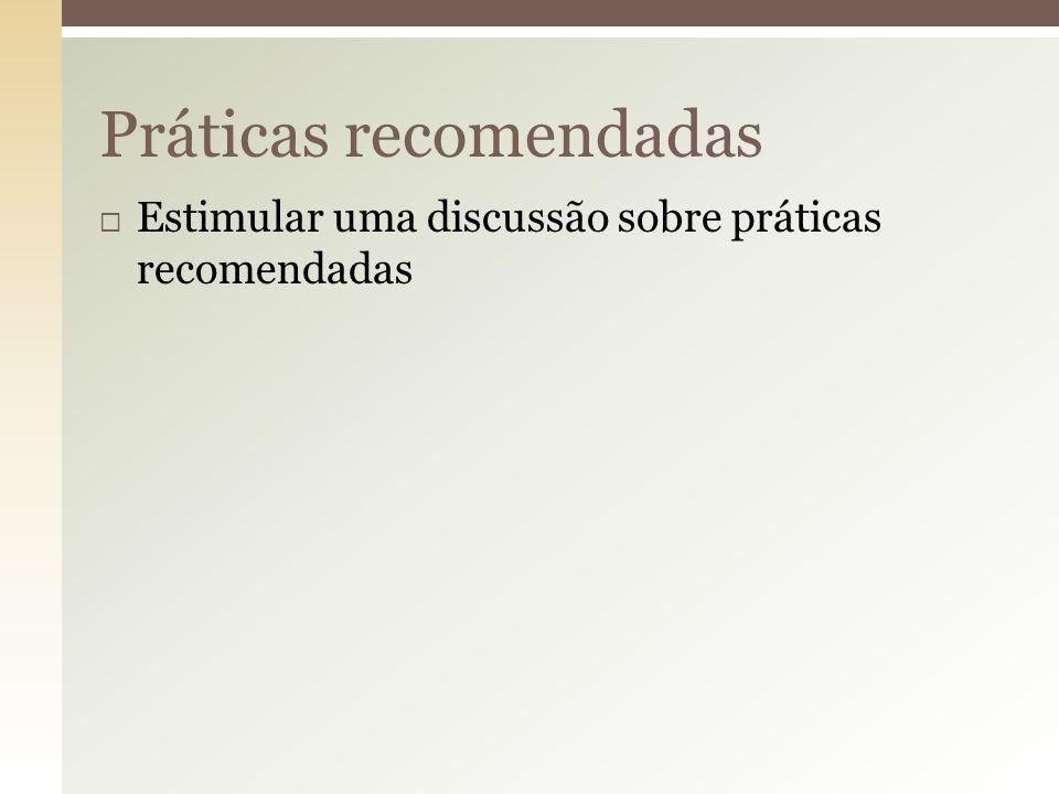 Práticas recomendadas