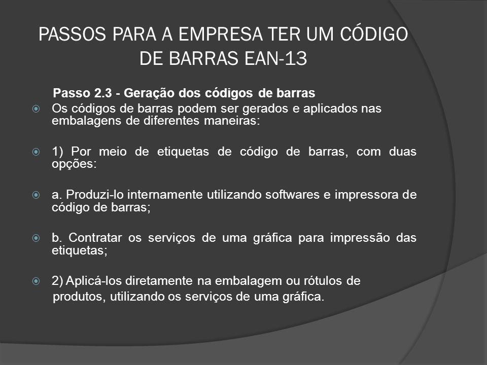 PASSOS PARA A EMPRESA TER UM CÓDIGO DE BARRAS EAN-13