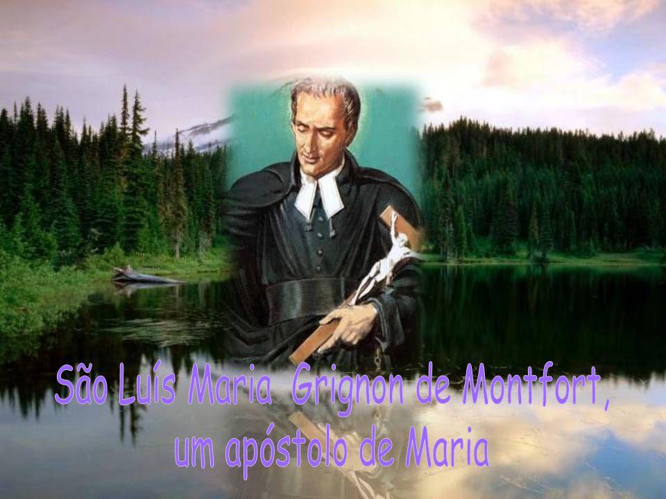 São Luís Maria Grignon de Montfort,