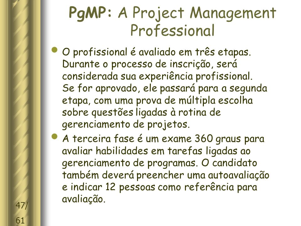 PgMP: A Project Management Professional