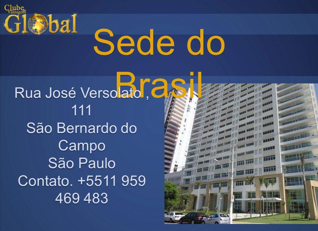 Sede do Brasil Rua José Versolato , 111 São Bernardo do Campo