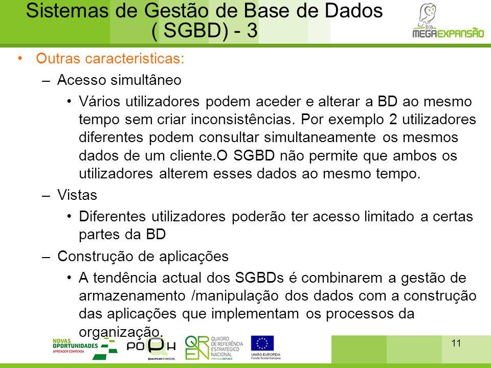 Sistemas de Gestão de Base de Dados ( SGBD) - 3