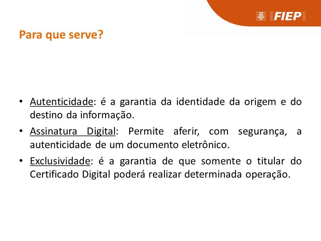 Para que serve A Certificação Digital, que será utilizada nas transações eletrônicas, garantirá: