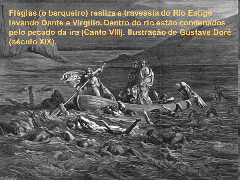 Flégias (o barqueiro) realiza a travessia do Rio Estige levando Dante e Virgílio.