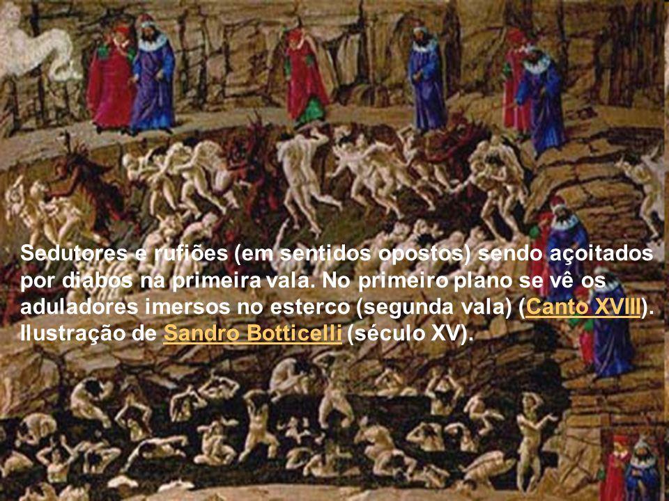 Sedutores e rufiões (em sentidos opostos) sendo açoitados por diabos na primeira vala.