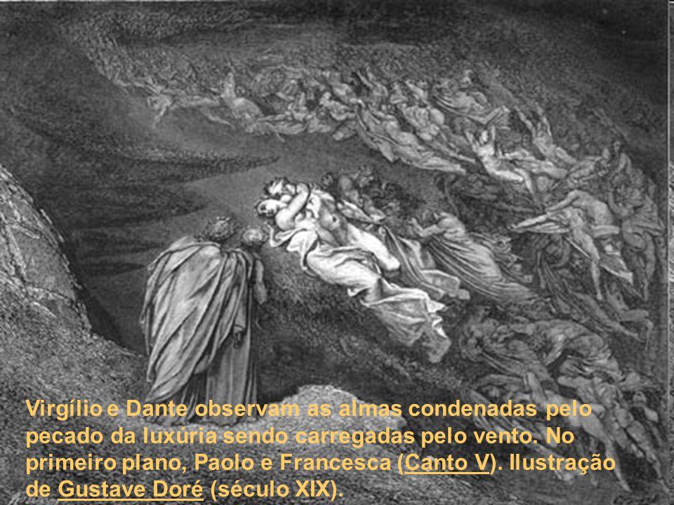 Virgílio e Dante observam as almas condenadas pelo pecado da luxúria sendo carregadas pelo vento.