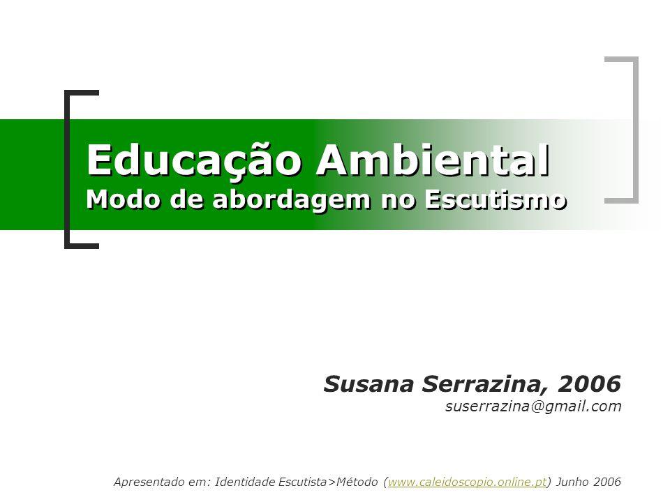 Educação Ambiental Modo de abordagem no Escutismo