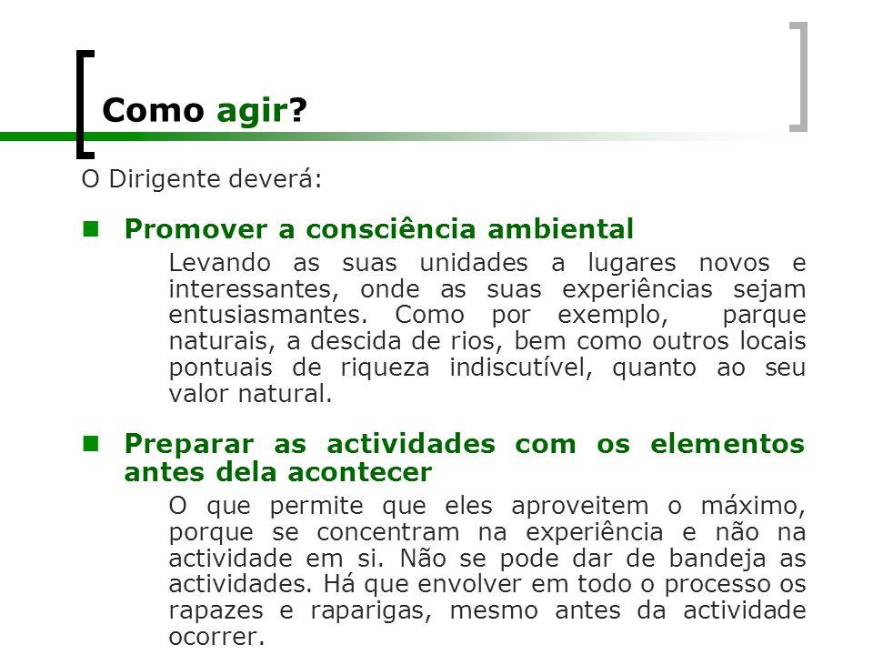 Como agir Promover a consciência ambiental