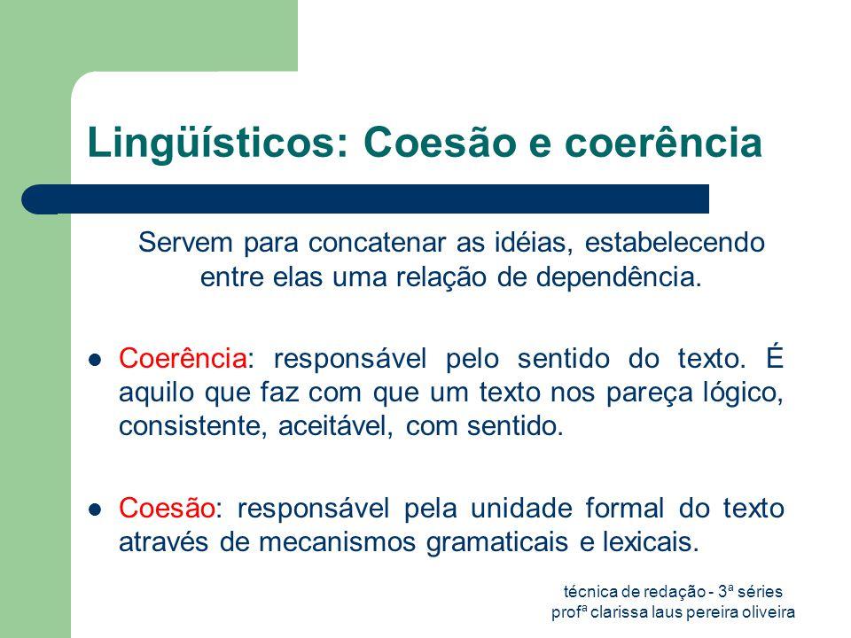 Lingüísticos: Coesão e coerência