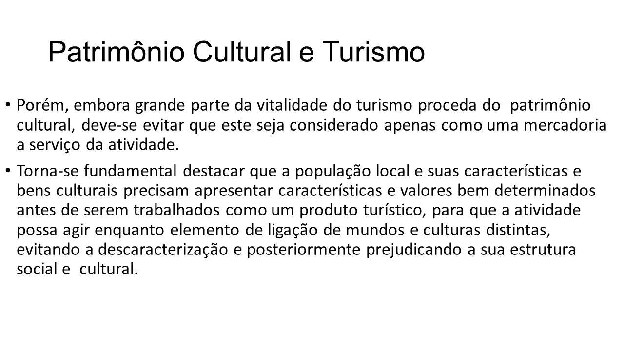 Patrimônio Cultural e Turismo