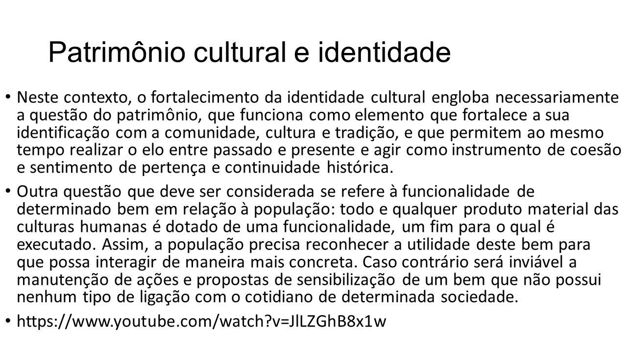 Patrimônio cultural e identidade