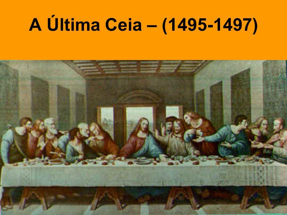 A Última Ceia – (1495-1497)