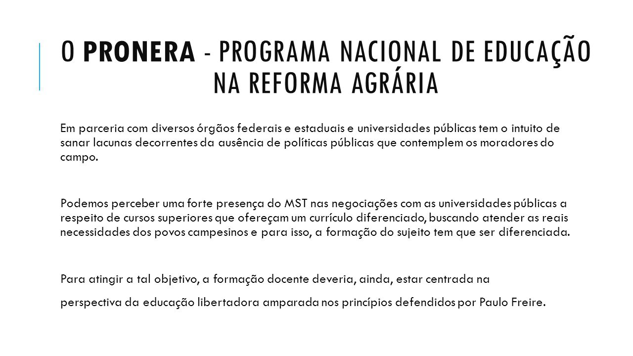 O PRONERA - Programa Nacional de Educação na Reforma Agrária