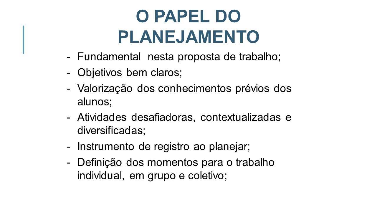 O PAPEL DO PLANEJAMENTO