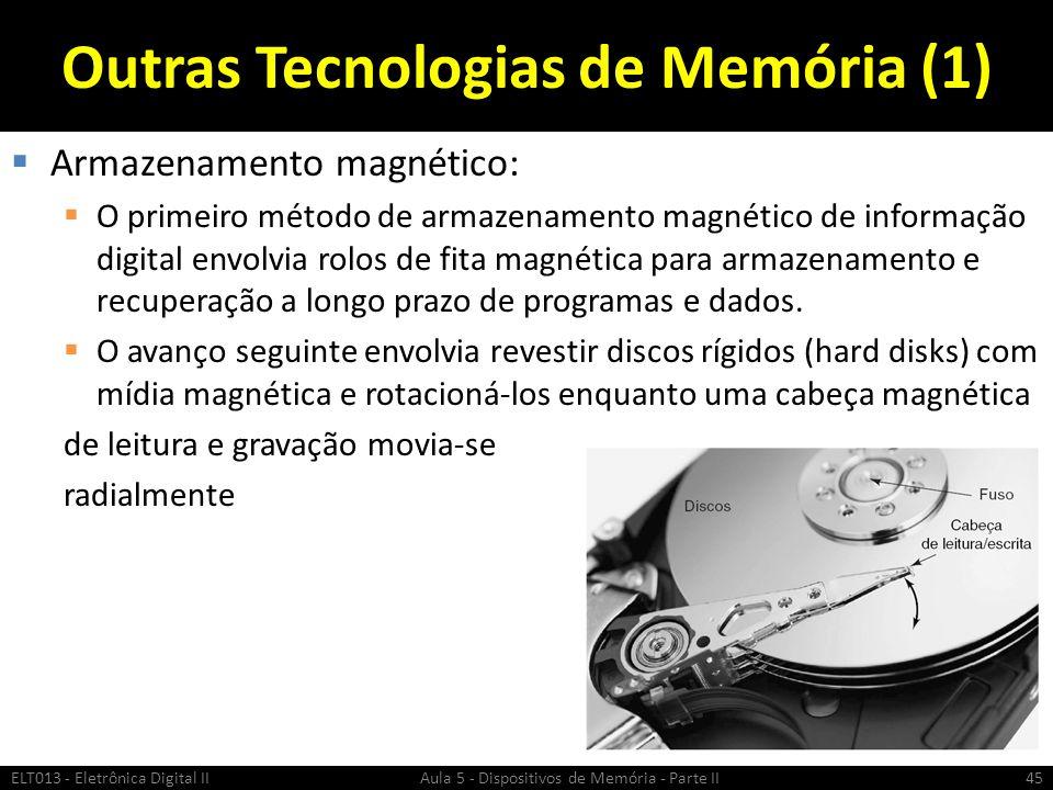 Outras Tecnologias de Memória (1)