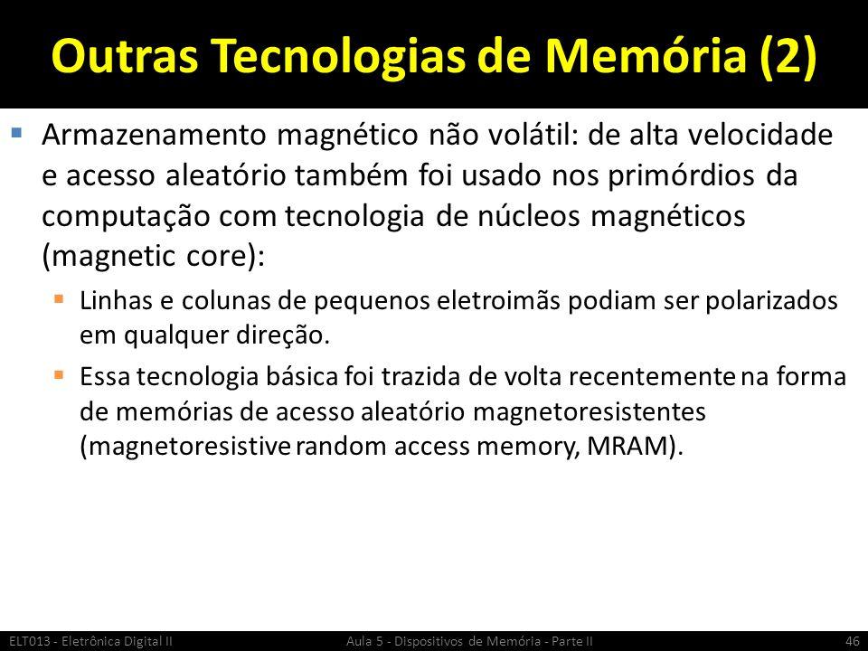 Outras Tecnologias de Memória (2)