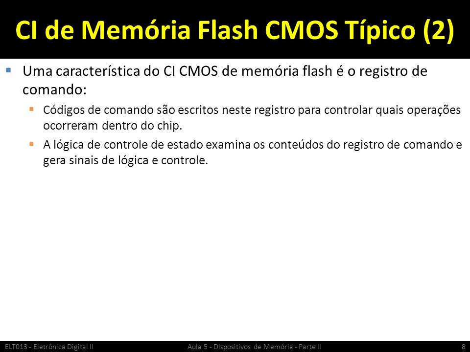 CI de Memória Flash CMOS Típico (2)