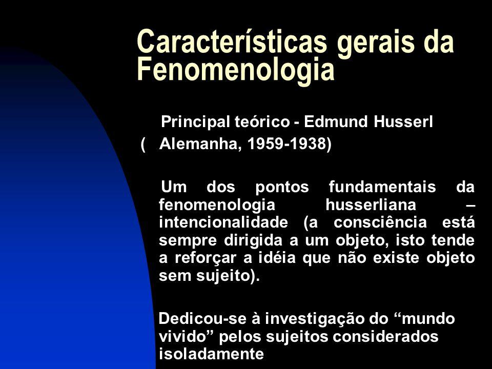 Características gerais da Fenomenologia