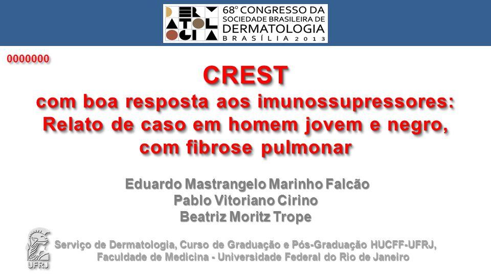 0000000 CREST. com boa resposta aos imunossupressores: Relato de caso em homem jovem e negro, com fibrose pulmonar.
