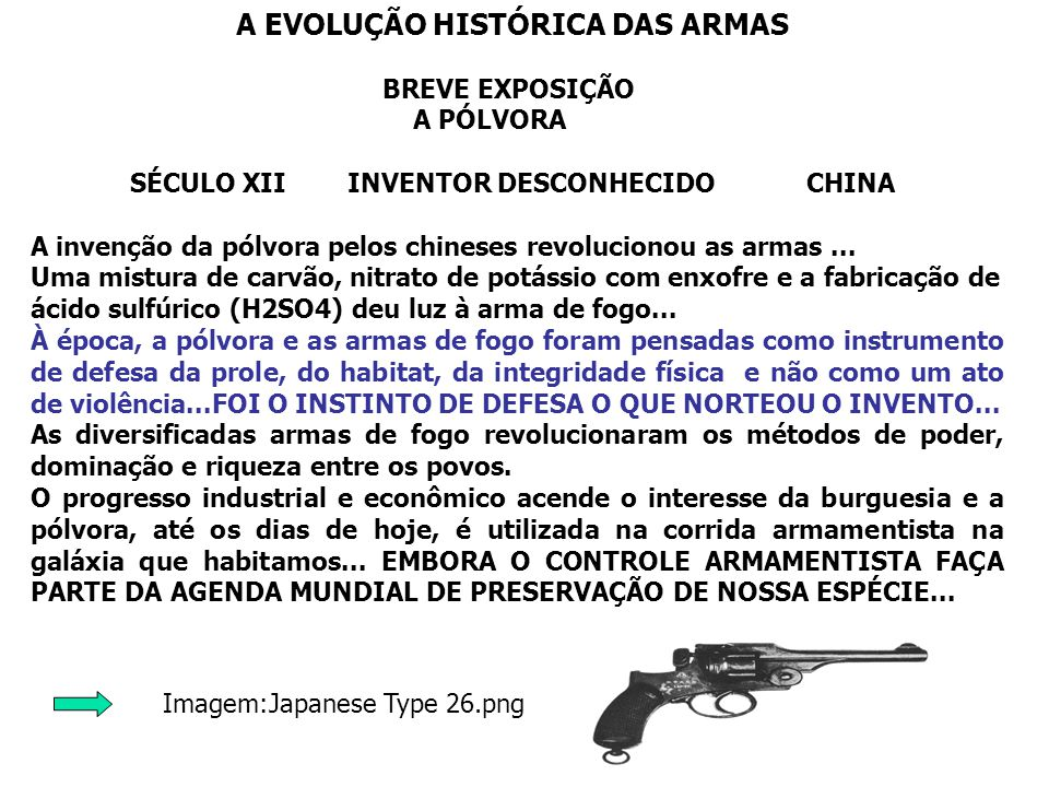 A EVOLUÇÃO HISTÓRICA DAS ARMAS