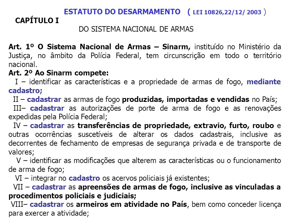 ESTATUTO DO DESARMAMENTO ( LEI 10826,22/12/ 2003 )