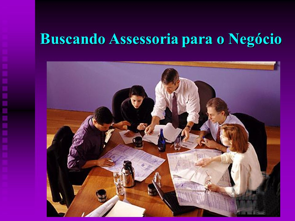 Buscando Assessoria para o Negócio