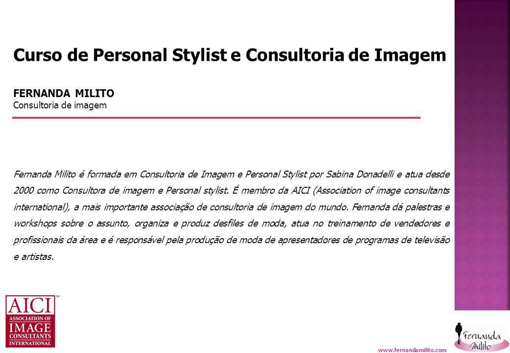 Fernanda Milito - Consultoria de Imagem
