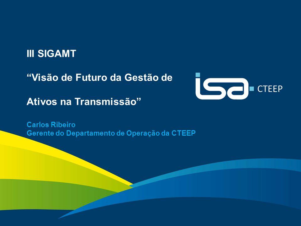 III SIGAMT Visão de Futuro da Gestão de Ativos na Transmissão