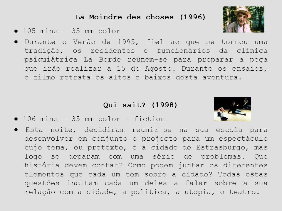 La Moindre des choses (1996)