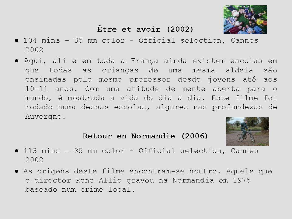 Être et avoir (2002) Retour en Normandie (2006)