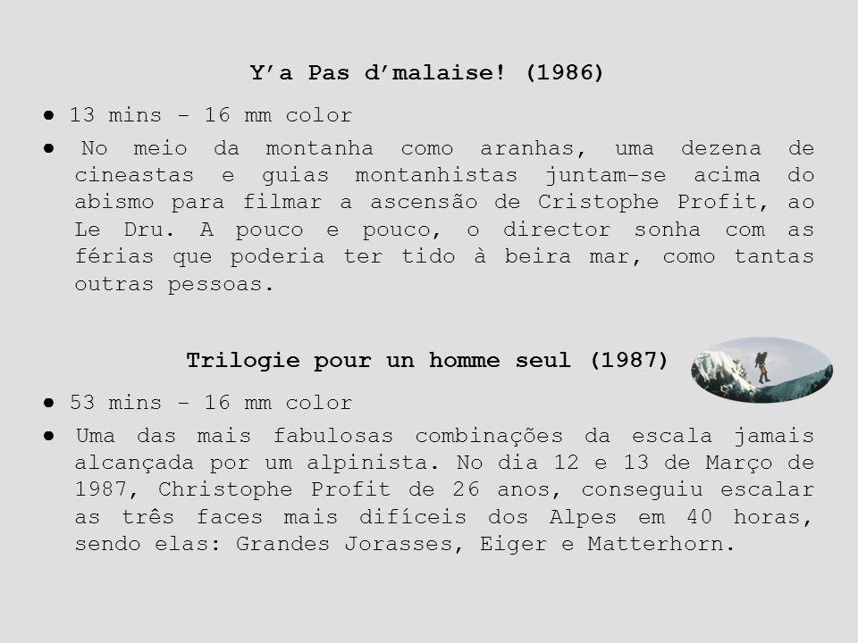 Trilogie pour un homme seul (1987)