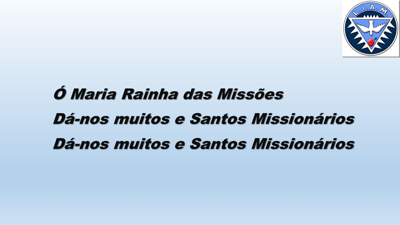 Ó Maria Rainha das Missões