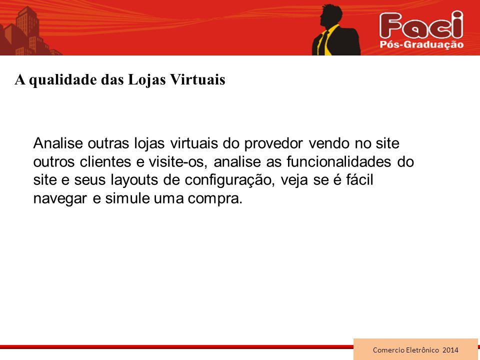 A qualidade das Lojas Virtuais