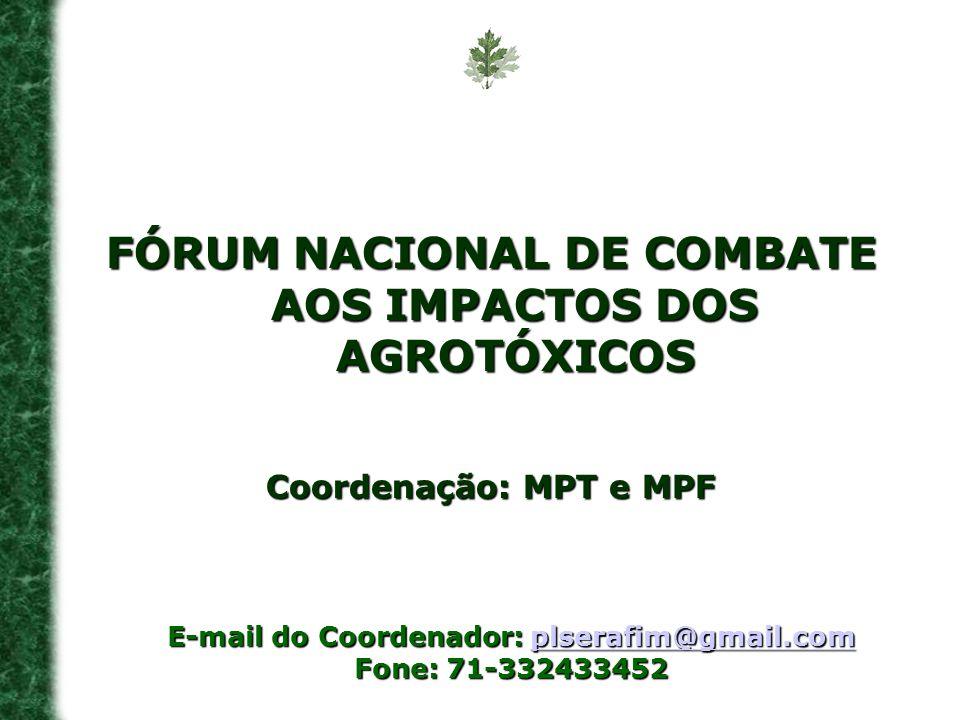 FÓRUM NACIONAL DE COMBATE AOS IMPACTOS DOS AGROTÓXICOS