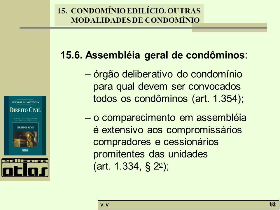 15.6. Assembléia geral de condôminos: