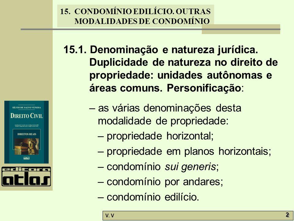15. 1. Denominação e natureza jurídica