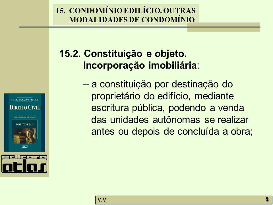 15.2. Constituição e objeto. Incorporação imobiliária: