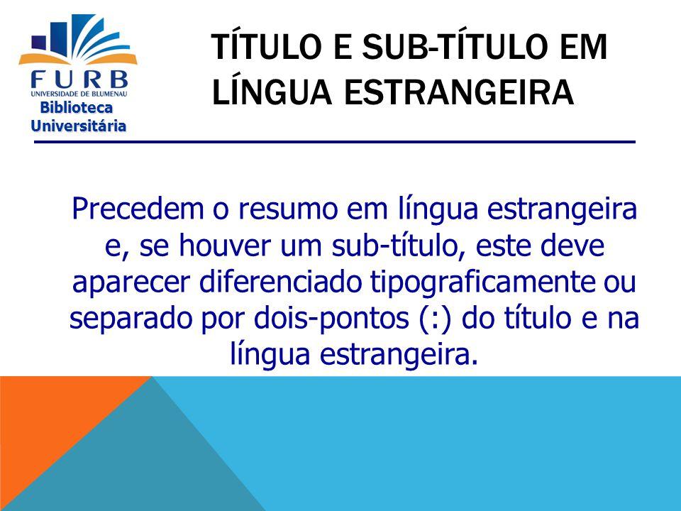 Título e Sub-Título em Língua Estrangeira