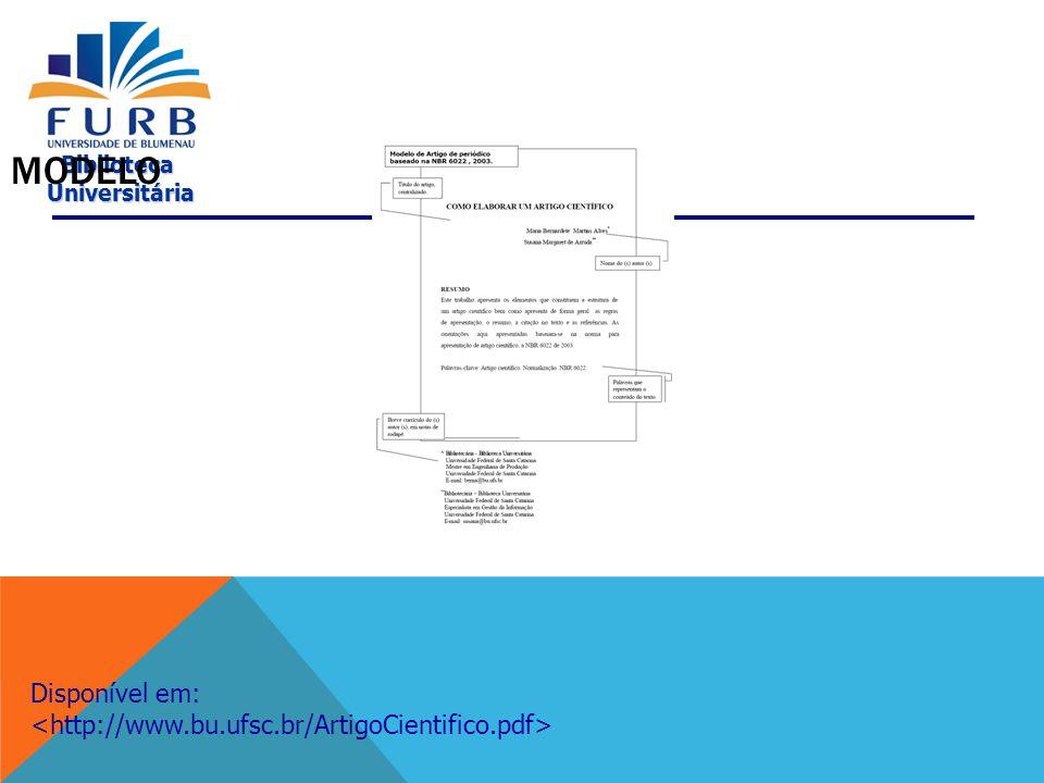 Modelo Disponível em: <http://www.bu.ufsc.br/ArtigoCientifico.pdf>