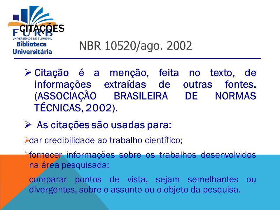 CITAÇÕES NBR 10520/ago. 2002.