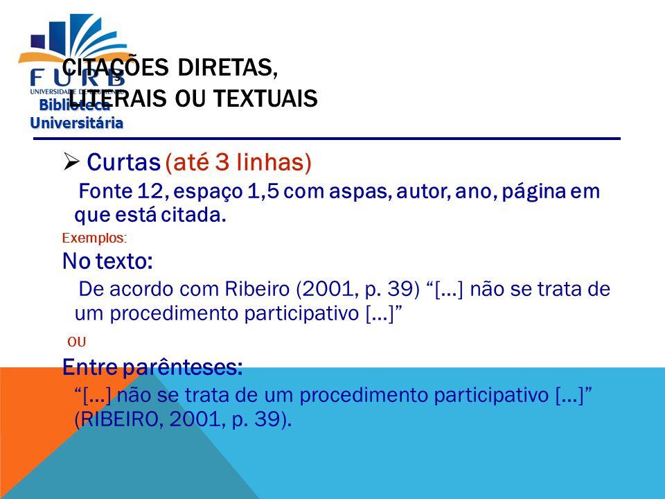 CITAÇÕES DIRETAS, LITERAIS OU TEXTUAIS