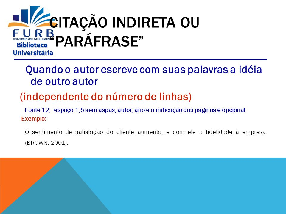 CITAÇÃO INDIRETA OU PARÁFRASE