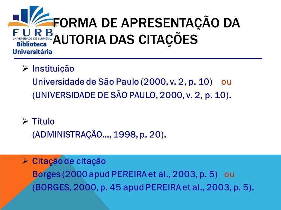 FORMA DE APRESENTAÇÃO DA AUTORIA DAS CITAÇÕES