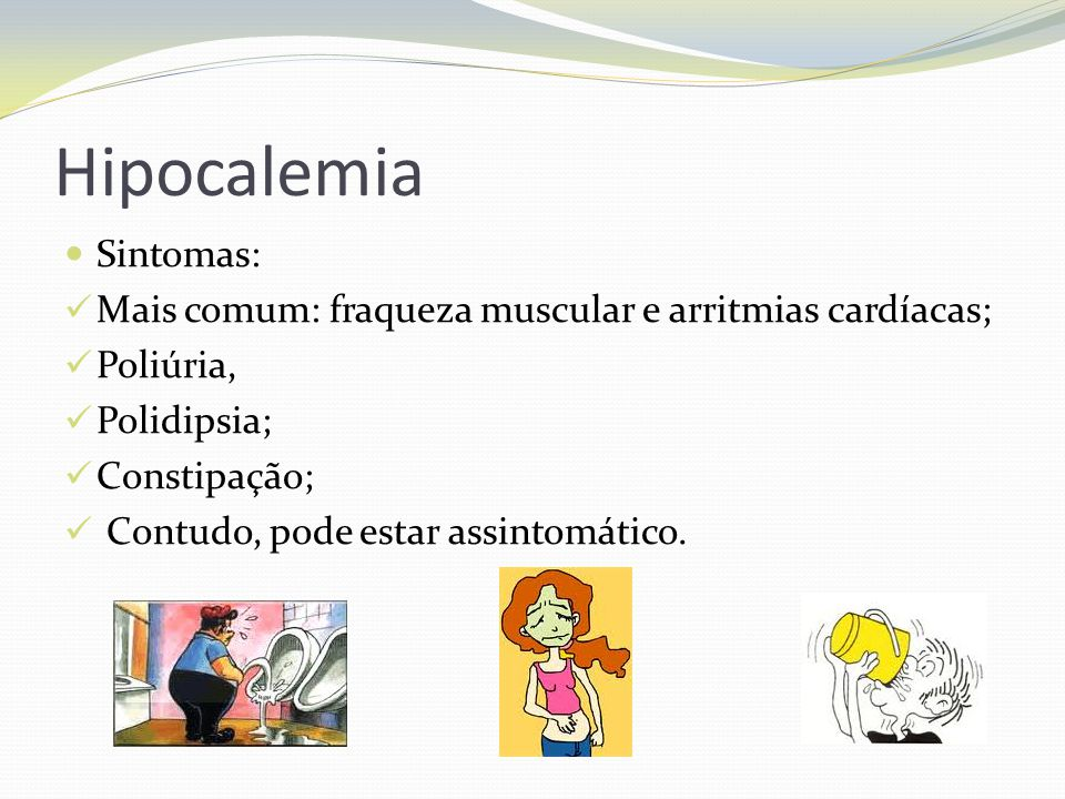 Hipocalemia Sintomas: