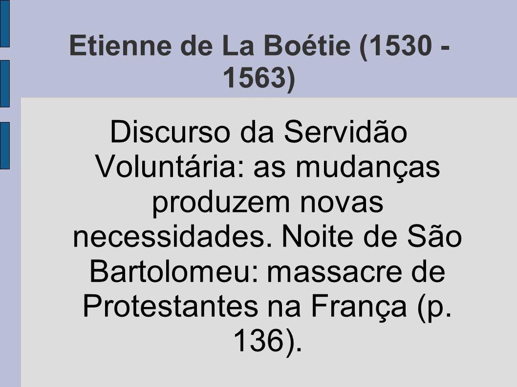 Etienne de La Boétie (1530 - 1563)