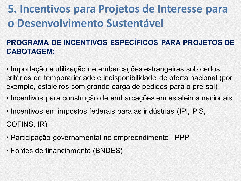 5. Incentivos para Projetos de Interesse para o Desenvolvimento Sustentável