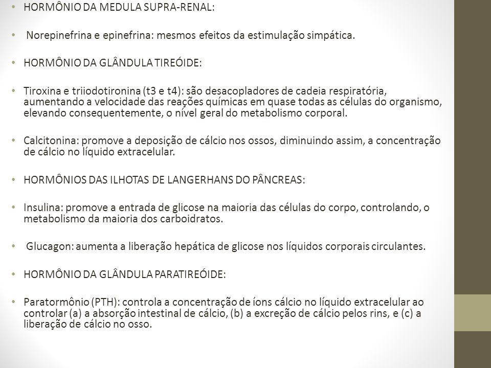 HORMÔNIO DA MEDULA SUPRA-RENAL: